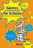 Günter für Schüler. Ein tierisches Motivationsbuch - Stefan Frädrich