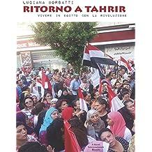 Oltre Tahrir: Vivere in Egitto con la rivoluzione (Report)