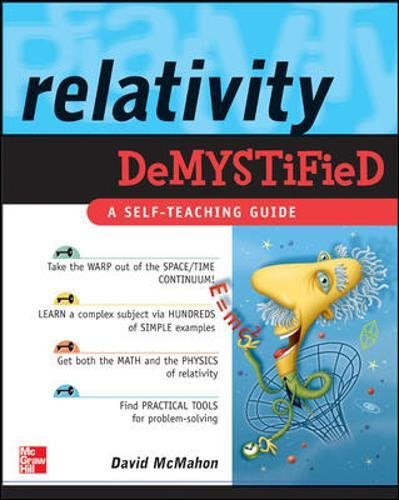 Relativity Demystified por David Mcmahon, Paul M. Alsing