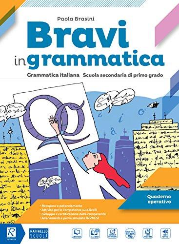 Bravi in grammatica. Quaderno operativo. Per la Scuola media. Con e-book. Con espansione online