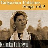 Bulgarian Folklore Songs, vol. 9