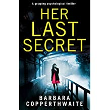 Her Last Secret: A gripping psychological thriller you won't be able to put down (English Edition)