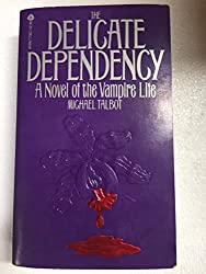 Delicate Dependency