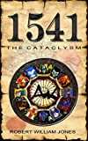 1541: The Cataclysm (Micklegate Series Book 1) (English Edition)