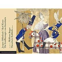 Die Großherzogin von Gerolstein: Ein Klangbuch mit 1 CD