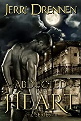 Abducted Heart (Z Series Book 1)