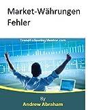 Market-Währungen Fehler (Trend Following Mentor)
