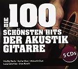 Die 100 Schönsten Hits der Akustikgitarre