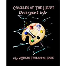 Crackles of the Heart: Divergent Ink