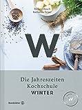 : Winter - Die Jahreszeiten-Kochschule