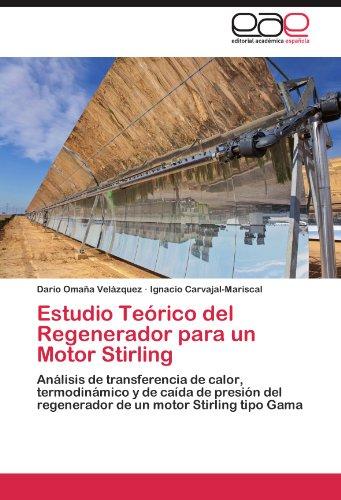 Estudio Teórico del Regenerador para un Motor Stirling por Omaña Velázquez Darío