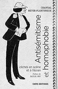 Antisémitisme et homophobie par Chantal Meyer-Plantureux