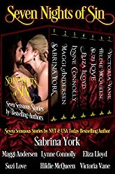 Seven Nights Of Sin: Seven Sensuous Stories by Bestselling Historical Romance Authors