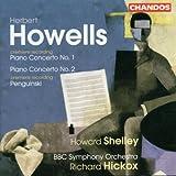 Howells: Piano Concertos 1 & 2 / Penguinski