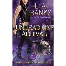 Undead on Arrival: A Crimson Moon novel (Crimson Moon Novels)