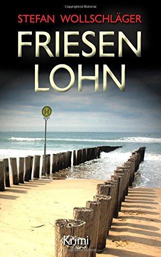 Buchseite und Rezensionen zu 'Friesenlohn' von Stefan Wollschläger