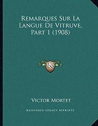 Remarques Sur La Langue de Vitruve, Part 1 (1908)