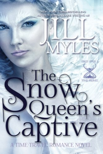 (The Snow Queen's Captive (Once Upon a Time-Travel, Band 3))