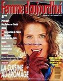 femme d aujourd hui no 44 du 13 11 1989 la cuisine a fromage guy bedos au zenith mode les pastels la parka la nouvelle contraception petites annonces le bonheur entre les lignes