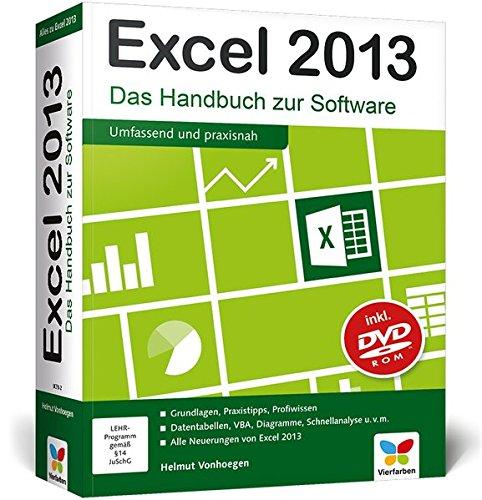 Excel 2013: Excel 2013 - Das Handbuch zur Software. Aktuell auch zu Excel 2010