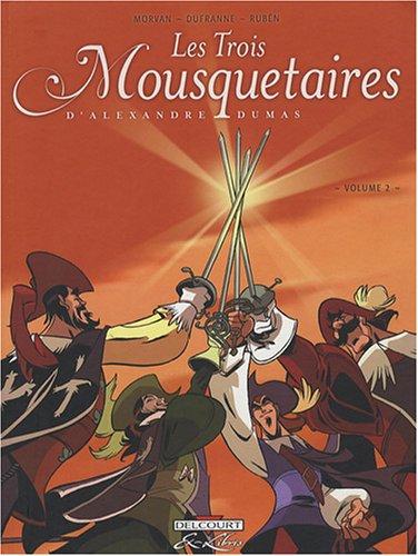 Les Trois Mousquetaires: 2 par Alexandre Dumas