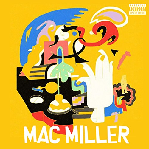 Mac Miller [Explicit]