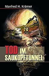 Tod im Saukopftunnel (Der Bergstrassen-Krimi, Band 1)