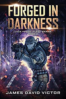 Forged in Darkness (Jack Forge, Fleet Marine Book 4) (English Edition)