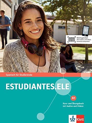 Estudiantes. ELE A1: Spanisch für Studierende. Kurs- und Übungsbuch mit Audios und Videos (Estudiantes.ELE / Spanisch für Studierende)
