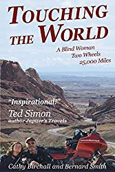 Touching The World: A Blind Woman Two Wheels 25,000 Miles by Cathy Birchall (20-Aug-2012) Paperback