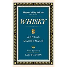 Whisky: The First Definitive Book on Whisky