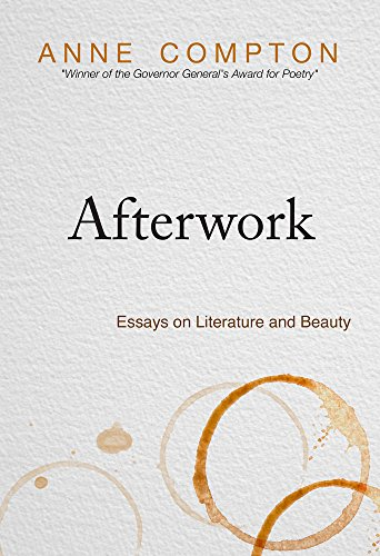 Afterwork: Essays on Literature and Beauty