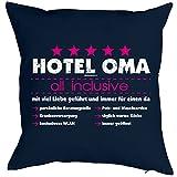 Kissen, Sitzkissen, Dekokissen incl Füllung - Hotel Oma all inclusive! Mit viel Liebe geführt und immer für einen da!