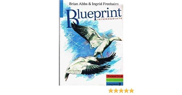 Blueprint intermediate students book amazon mr brian abbs blueprint intermediate students book amazon mr brian abbs ingrid freebairn 9780582021310 books malvernweather Gallery