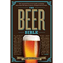 The Beer Bible: The Essential Beer Lover's Guide (English Edition)
