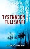 Tystnaden i Tulisaari (Tulisaari-trilogin Book 3) (Swedish Edition)