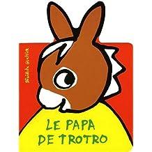 Le Papa de Trotro