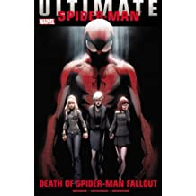 Ultimate Comics Spider-Man: Death of Spider-Man Fallout by Brian Michael Bendis (2012-06-06)