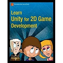 [(Learn Unity 2D Game Development )] [Author: Alan Thorn] [Nov-2013]