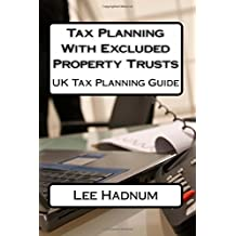 Tax Planning With Excluded Property Trusts