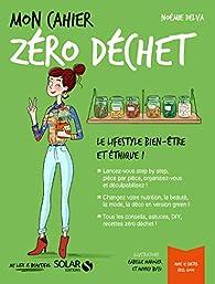 Mon cahier Zéro déchet par Noémie Delva