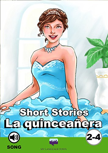 La quinceañera (Spanish Short Stories Collection) por Valeria A