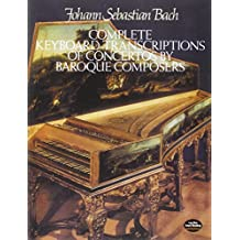 Complete Keyboard Trans Of Concertos (By Brqe Comps): Partitur (Dover Music for Piano)