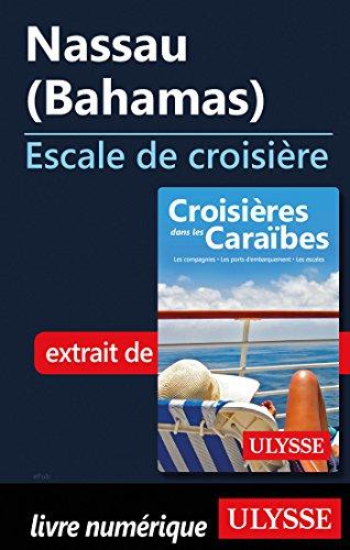 Descargar Libro Nassau Bahamas - Escale de croisière de Collectif