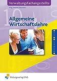 Die lernfeldorientierte Reihe für Verwaltungsfachangestellte: Allgemeine Wirtschaftslehre für Verwaltungsfachangestellte, EURO, Lehrbuch
