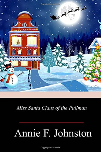 Miss Santa Claus of the Pullman (Und Miss Santa Claus)