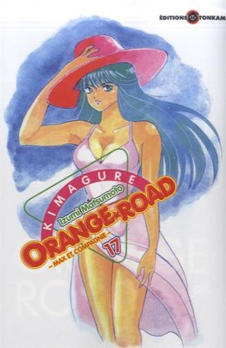 Kimagure Orange Road - Max et cie T17