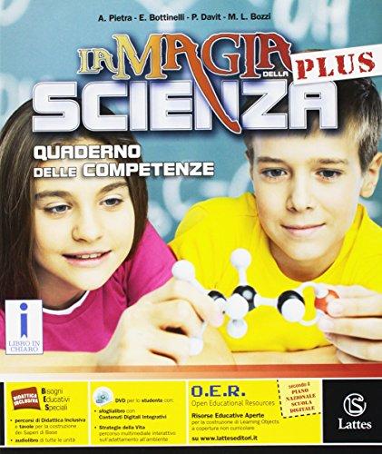 La magia della scienza plus. Quaderno delle competenze. Con e-book. Con espansione online. Per la Scuola media
