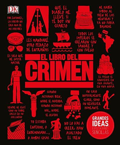 El Libro del Crimen (Big Ideas Simply Explained)