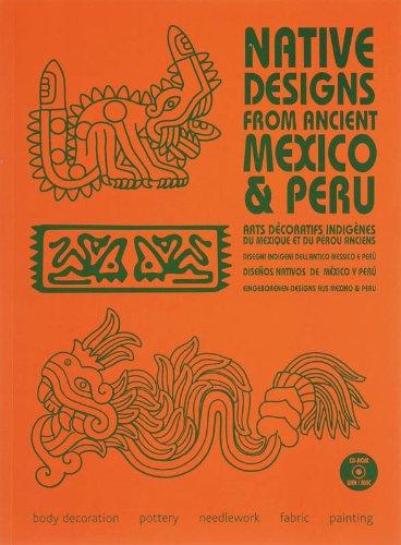 Native Designs from Ancient Mexico & Peru (1Cédérom)